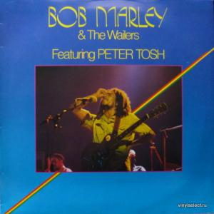 Bob Marley & The Wailers Feat. Peter Tosh - Bob Marley & The Wailers Featuring Peter Tosh