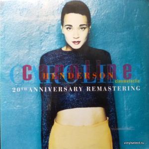 Caroline Henderson - Cinemataztic (20th Anniversary Remastering)