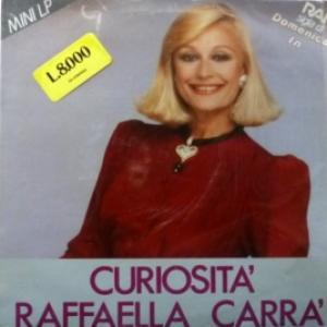 Raffaella Carra - Curiosità