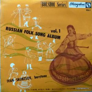 Ivan Skobtsov (Иван Скобцов) - Russian Folk Song Album Vol.1