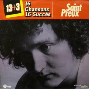 Saint-Preux - 13+3 ...16 Chansons 16 Succès