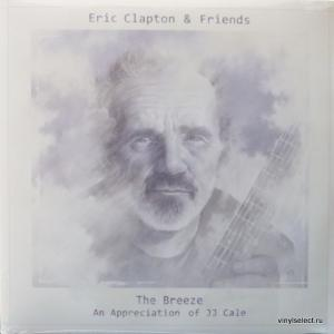 Eric Clapton - The Breeze (An Appreciation of JJ Cale) feat. M.Knopfler, T.Petty, W.Nelson...