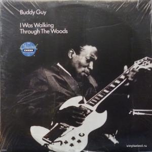 Buddy Guy - I Was Walking Through The Woods