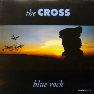 Cross,The (Roger Taylor/Queen) - Blue Rock