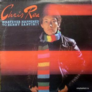Chris Rea - Whatever Happened To Benny Santini?