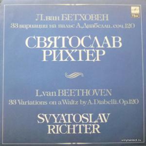 Ludwig van Beethoven - 33 Variations On A Waltz By A. Diabelli, Op.120 (feat. Svyatoslav Richter)