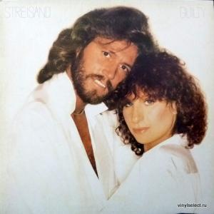 Barbra Streisand - Guilty (feat. Barry Gibb / Bee Gees)