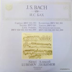 Johann Sebastian Bach - Capriccio, Toccata, Twelve Little Preludes, Six Little Preludes (feat. A.Lubimov)