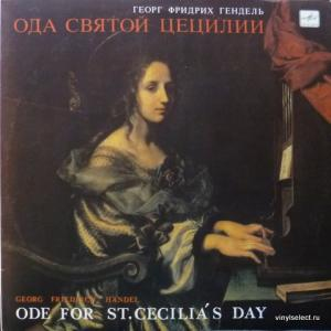 George Frideric Handel - Ода Святой Цецилии / Ode For St. Cecilia's Day
