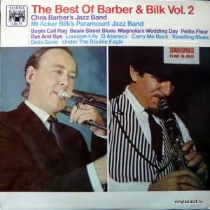 Chris Barber's Jazz Band / Mr. Acker Bilk's Paramount Jazz Band - The Best Of Barber And Bilk Volume 2