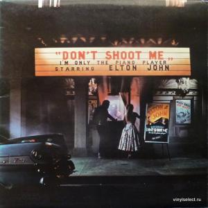 Elton John - Don't Shoot Me I'm Only The Piano Player