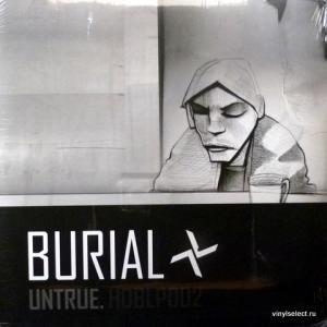 Burial - Untrue.