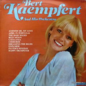 Bert Kaempfert - Bert Kaempfert And His Orchestra