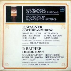 Richard Wagner - Гибель Богов (Götterdämmerung)