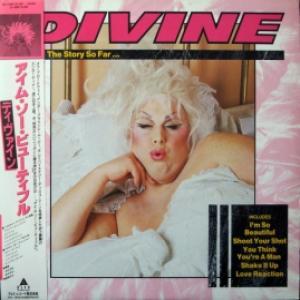 Divine - The Story So Far …