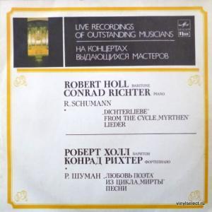 Robert Schumann - Песни Из Циклов: 'Любовь Поэта', 'Мирты'