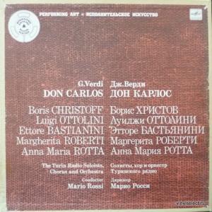 Giuseppe Verdi - Don Carlos / Дон Карлос (feat. B.Christoff, L.Ottolini, M.Rossi...)