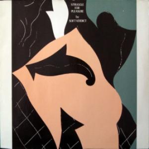 Soft Verdict (Wim Mertens) - Struggle For Pleasure