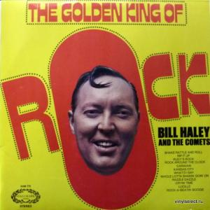Bill Haley And His Comets - The Golden King Of Rock