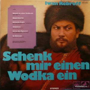 Iwan Rebroff / Tatjana Iwanow - Schenk Mir Einen Wodka Ein