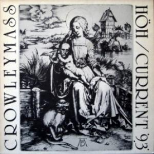 Current 93 / HÖH - Crowleymass