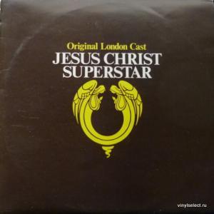 Andrew Lloyd Webber And Tim Rice - Jesus Christ Superstar (Original London Cast)