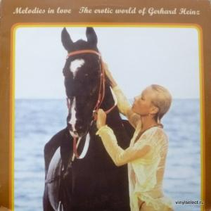 Gerhard Heinz - Melodies In Love: The Erotic World Of Gerhard Heinz