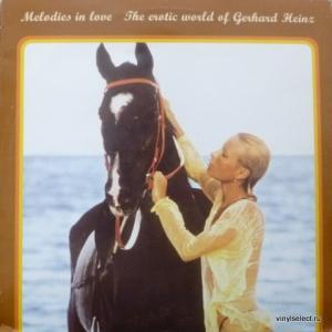 Gerhard Heinz - Melodies In Love: The Erotic World Of Gerhard Heinz
