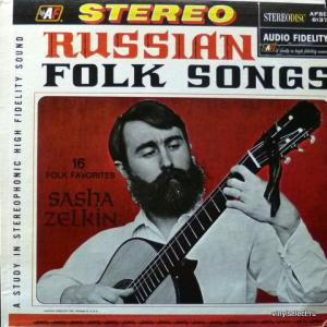 Sasha Zelkin (Саша Зелкин) - Sasha Sings Folk Songs Of Russia
