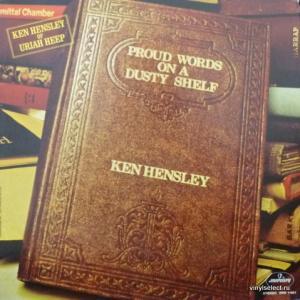 Ken Hensley (Uriah Heep) - Proud Words On A Dusty Shelf