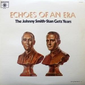 Johnny Smith & Stan Getz - Echoes Of An Era: The Johnny Smith - Stan Getz Years