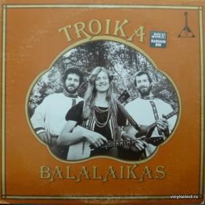 Troika Balalaikas - Troika Balalaikas