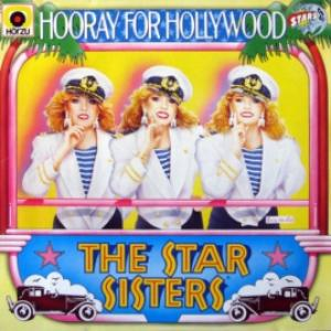 Star Sisters,The - Hooray For Hollywood