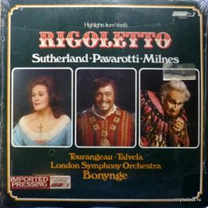 Giuseppe Verdi - Highlights from Verdi's Rigoletto (feat. Luciano Pavarotti, Joan Sutherland, Sherrill Milnes)