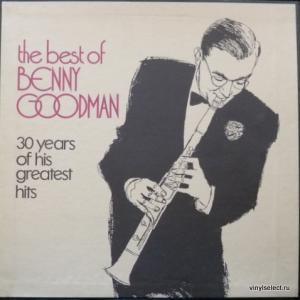 Benny Goodman - The Best Of Benny Goodman - 30 Years Of His Greatest Hits