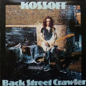 Paul Kossoff (ex-Free) - Back Street Crawler (feat. P.Rodgers (ex-Free, Bad Company), J.Roden (ex-Bronco))