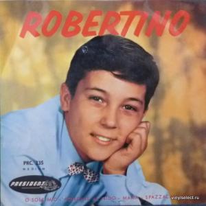 Robertino Loretti - O Sole Mio / Rondine Al Nido / Mama / Spazzacamino