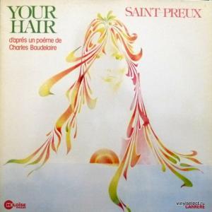 Saint-Preux - Your Hair (D'Après Un Poème De Charles Baudelaire)