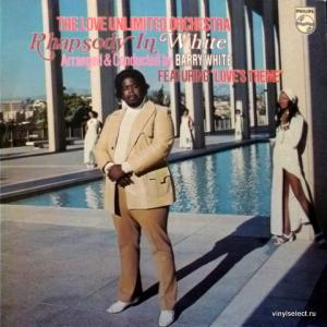 Love Unlimited Orchestra (feat. Barry White) - Rhapsody In White