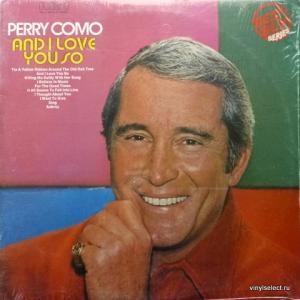 Perry Como - And I Love You So