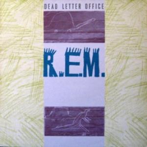 R.E.M. - Dead Letter Office