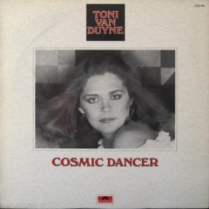 Toni Van Duyne - Cosmic Dancer
