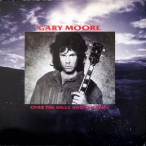 Gary Moore - Over The Hills And Far Away (UK)