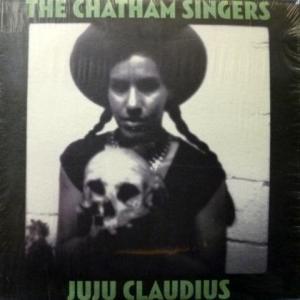 Chatham Singers,The - Juju Claudius