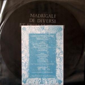 Camerata Mediolanense - Madrigali - De Diversi Et Excellentissimi Musici