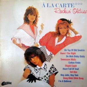 A La Carte - Rockin` Oldies