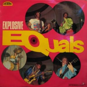 Equals - Explosive Equals