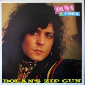 Marc Bolan And T. Rex - Bolan's Zip Gun
