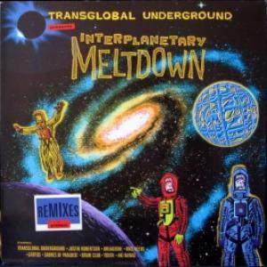 Transglobal Underground - Interplanetary Meltdown