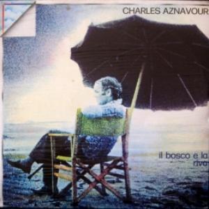 Charles Aznavour - Il Bosco E La Riva (sealed)